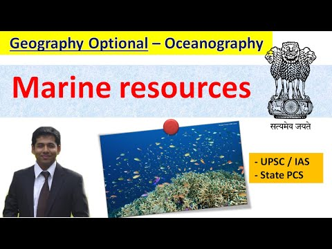 Marine resources - Geography Optional - UPSC &  State PSC -