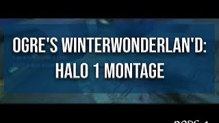Ogre's Halo 1 WinterwonderLAN'd: Halo 1 Montage