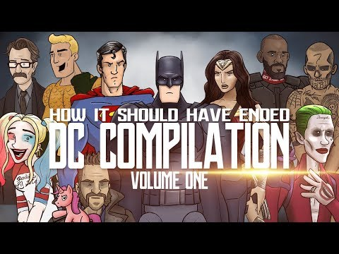 How It Should Have Ended - The DC Movies Compilation: Volume One