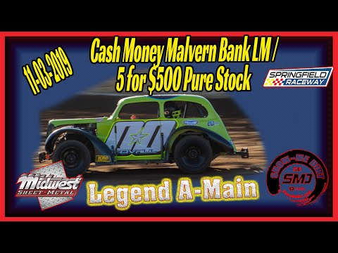 Legend Cars A➜Main Springfield Raceway 11➜03➜2019 Dirt Track Racing