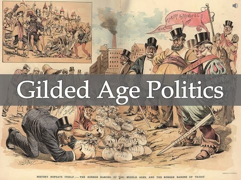 A discussion about politics in the gilded age