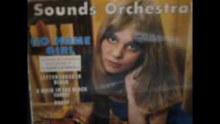 Sounds Orchestral Go Home Girl  07/1965 (rare)