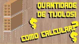 CÁLCULO DA QUANTIDADE DE BLOCOS ( TIJOLOS, ALVENARIA ) DE LEVANTE - AULA 01