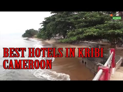 HOTEL KRIBI, KRIBI CAMEROUN, CAMEROON NEWS, BEST HOTELS IN KRIBI