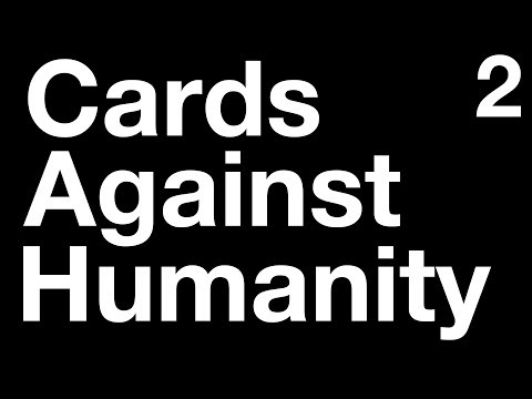 Cards Against Humanity | 2