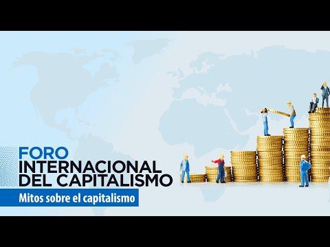 foro-internacional-del-capitalismo-2019:-mitos-sobre-el-capitalismo