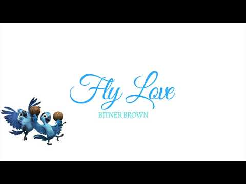 Fly Love (Rio Cover)