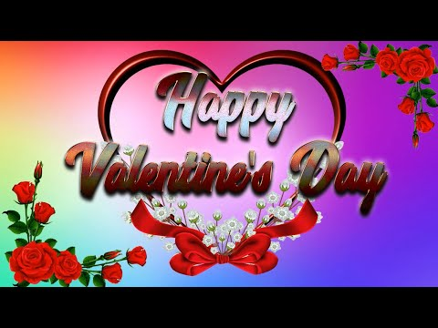 💖 Happy Valentine's Day (Romantic Love Song) 💖