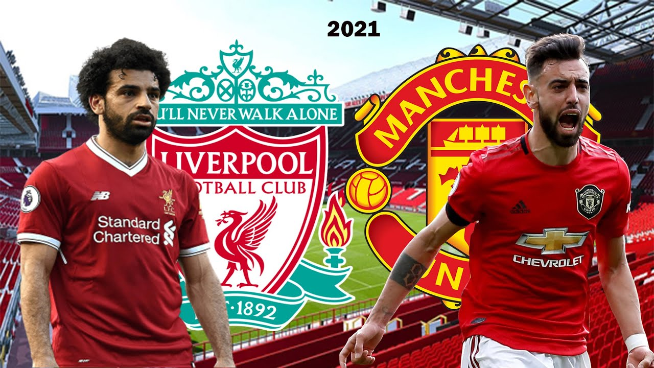 Liverpool  Manchester United stream live! Lineups, odds, prediction