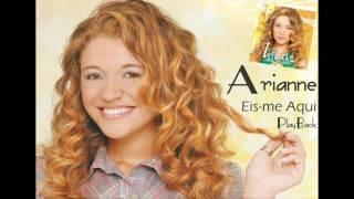 Arianne - Eis-Me Aqui (PlayBack)