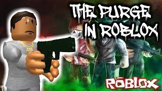 THE PURGE IN ROBLOX!