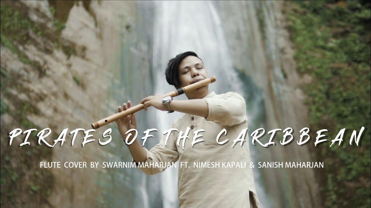 Pirates of the Caribbean   Flute Cover by Swarnim Maharjan Ft. Nimesh Kapali & Sanish Maharjan