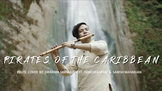 Pirates of the Caribbean | Flute Cover by Swarnim Maharjan Ft. Nimesh Kapali & Sanish Maharjan