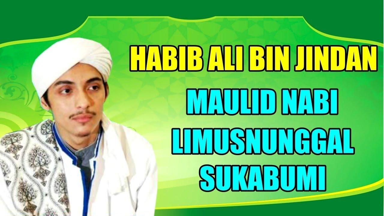 HABIB ALI BIN JINDAN - MAULID NABI DI LIMUSNUNGGAL SUKABUMI