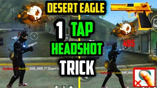 Desert Eagle One Tap Headshot Tricks   Auto Headshot Top 4 Latest Tricks   Garena Free Fire