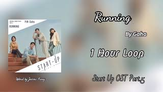 [1 HOUR /1시 ] Running | Gaho | Start Up OST Part.5 | 1 Hour Loop