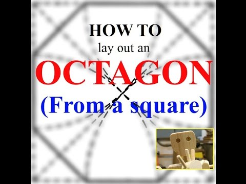 How To Lay Out An Octagon From A Square Youtube