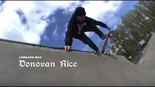 LOWCARD: Donovan Rice Pro Part