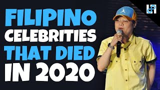 10 Filipino Celebrities who died in 2020