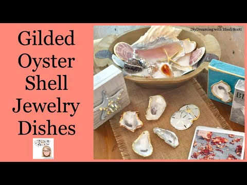 How to gild OYSTER SHELLS and make jewelry dishes