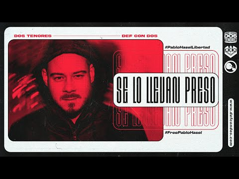 DOS TENORES (Def Con Dos) - SE LO LLEVAN PRESO [Lyric video]