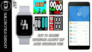 HOW TO CHANGE WATCHFACE AMAZFIT BIP WITH NOTIFY & FITNESE FOR AMAZFIT APPLICATION