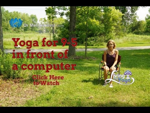 Yoga for your desk or sitting in front of a computer