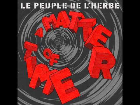 """Le Peuple de l'Herbe - 4. """"Let us Play"""" - [A Matter Of Time]"""
