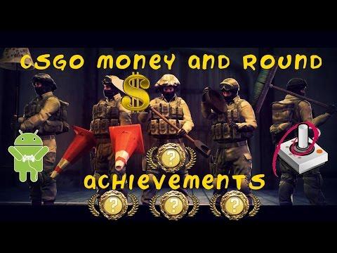 CSGO MONEY AND ROUND ACHIEVEMENTS
