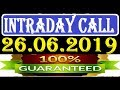 IntraDay Top 3 Jackpot Call 26.06.2019  || today stock || intraday || best stock for 2018