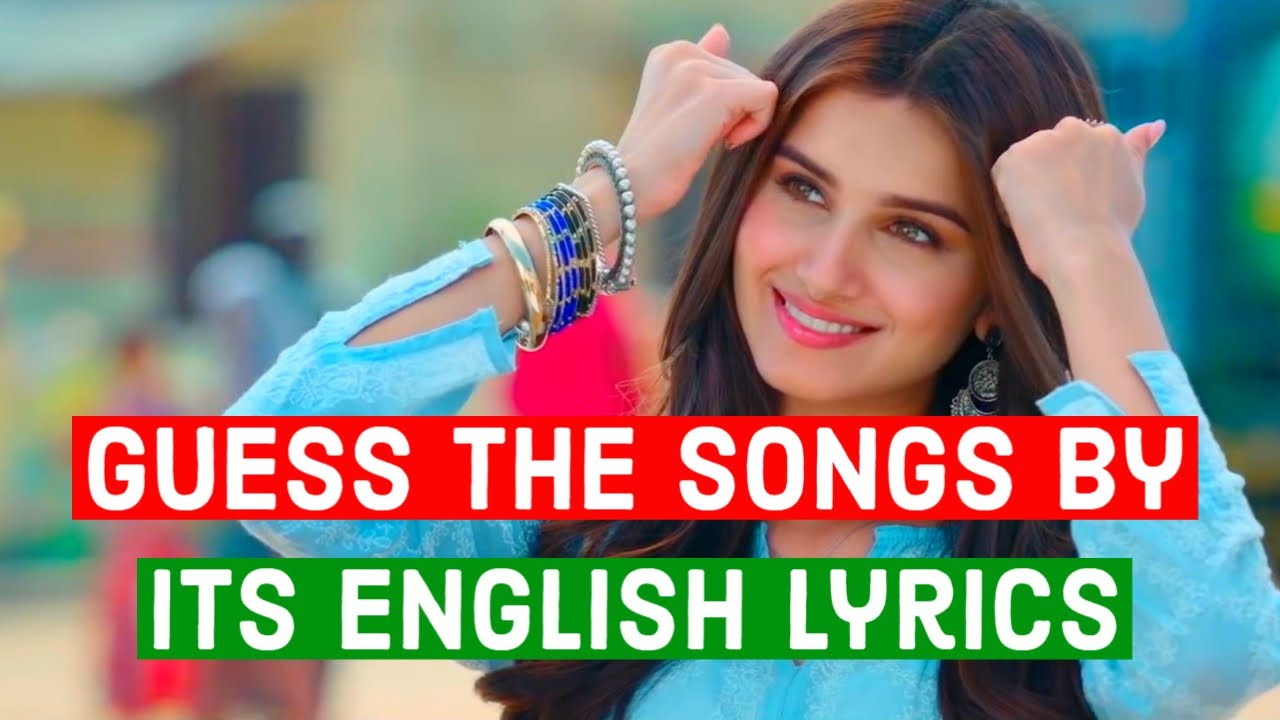 Guess the Song by Its English Lyrics - Bollywood Songs Challenge