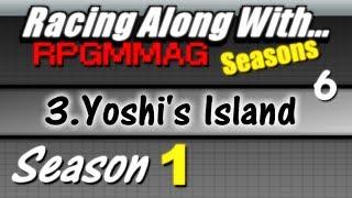 "LRAW RPGMMAG ""Seasons"" - Yoshi's Island, part 6 (Season 1, Game 3)"