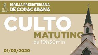 Culto matutino (10h30min) - 01/03/2020 - Rev. José Mirabeau - Consagração do piano