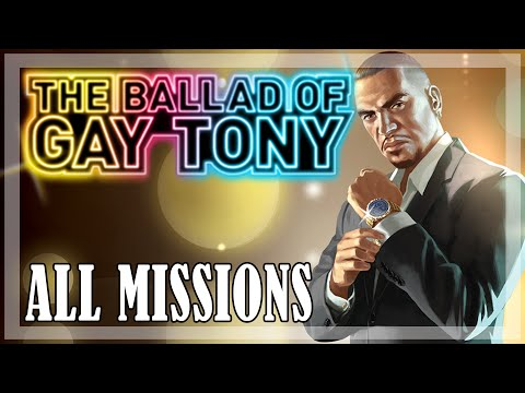 GTA 4: The Ballad of Gay Tony - All Missions Walkthrough
