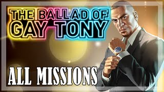 GTA 4: The Ballad of Gay Tony - All Missions Walkthrough