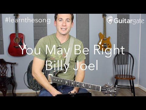 You May Be Right | Billy Joel | #learnthesong Guitar Lesson