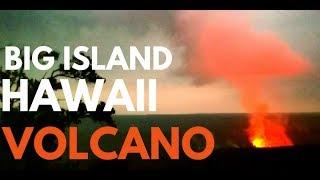 VOLCANOS IN HAWAII - BIG ISLAND HAWAII