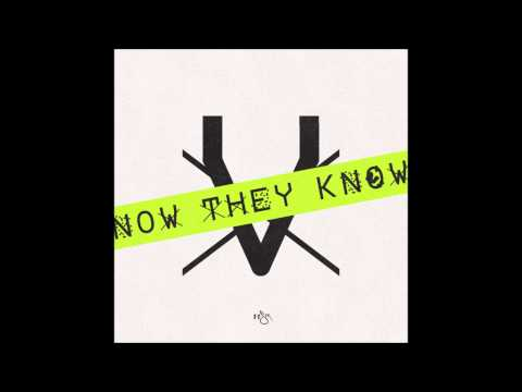 Now They Know - @ReachRecords [HD]