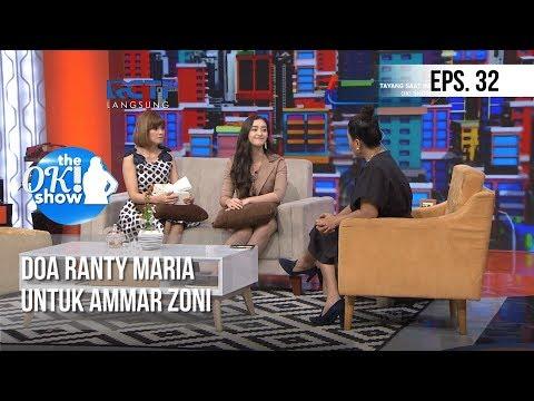 THE OK! SHOW - Doa Ranty Maria Untuk Ammar Zoni [17 Januari 2019]