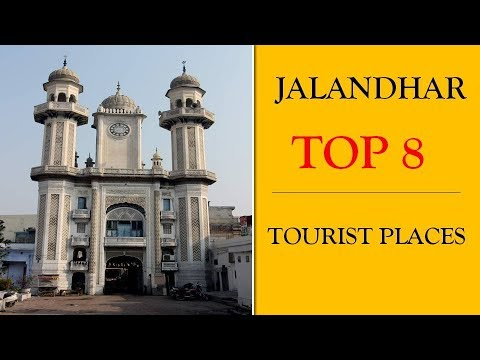 Jalandhar Tourism | Famous 8 Places to Visit in Jalandhar Tour