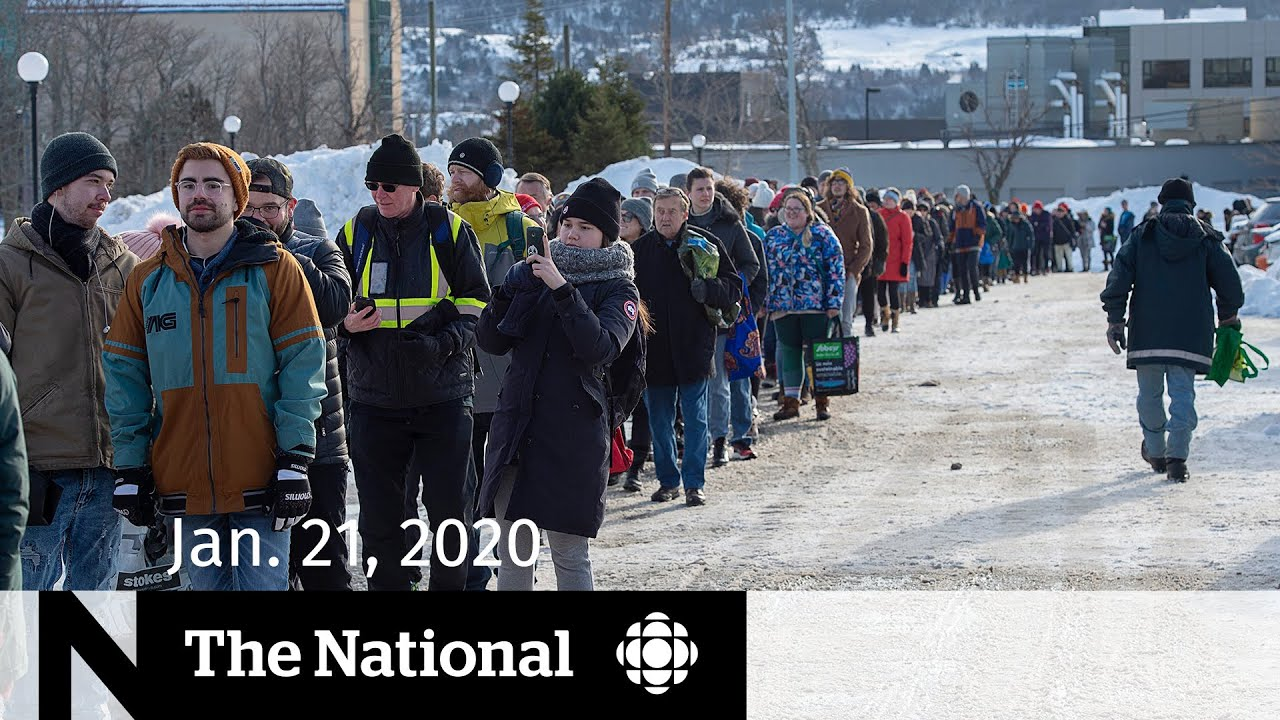 WATCH LIVE: The National for Tuesday Jan. 21— Massive grocery lines in N.L.; Coronavirus hits U.S.