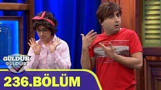 Güldür Güldür Show 236.Bölüm (Tek Parça  HD)