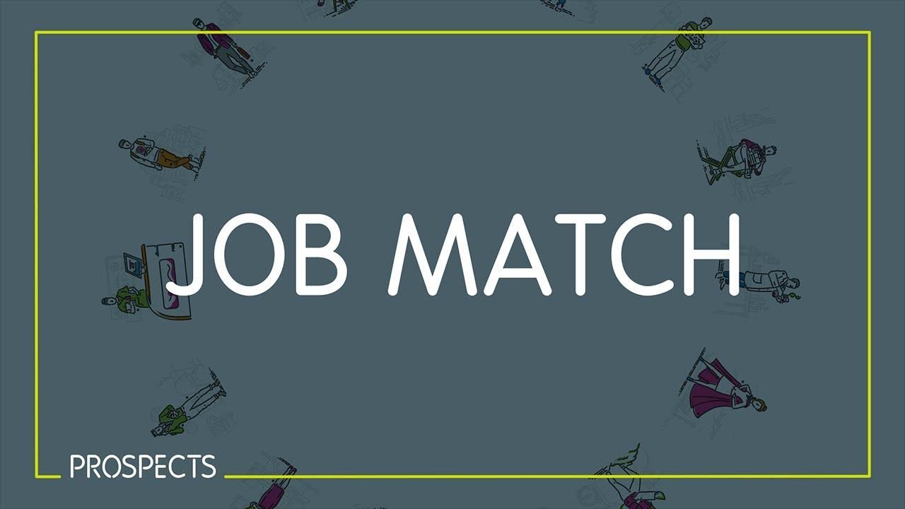 Job Match | Prospects ac uk