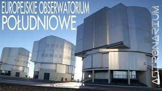 Astronarium - Europejskie Obserwatorium Południowe