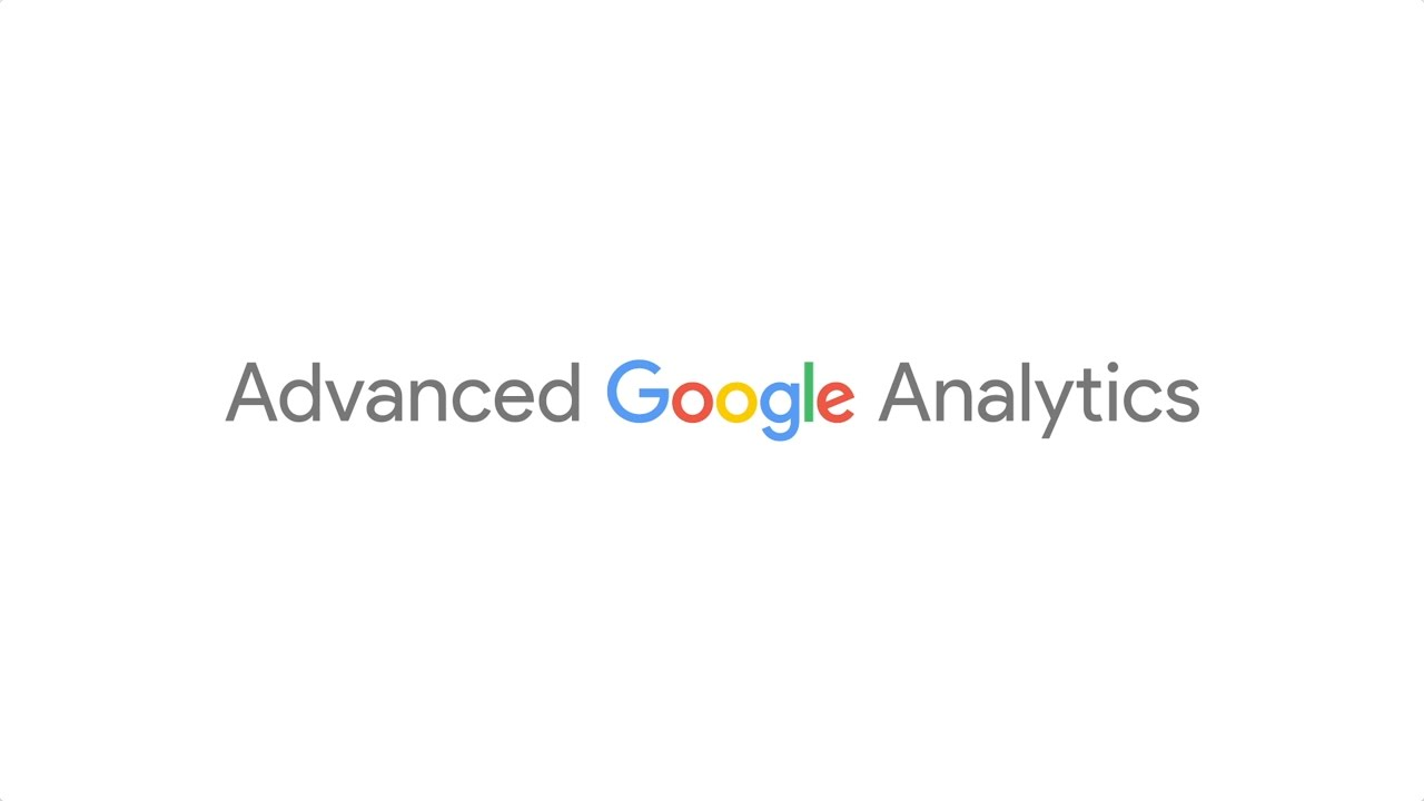 Register for Advanced Google Analytics today!