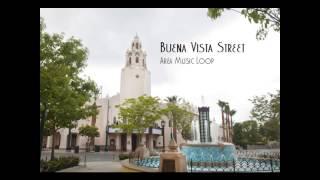 Buena Vista Street | Area Music Loop (2012 - current)