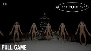 Close Your Eyes Full Game & All Endings Gameplay Playthrough (Great free indie horror game)