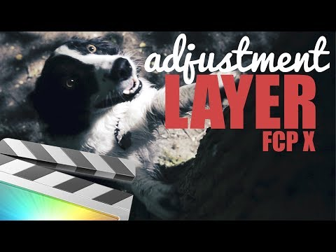 How To Use Adjustment Layers in Final Cut Pro X  // FREE Download