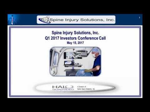 Spine Injury Solutions Inc   Q1 2017  Investor Conference Call