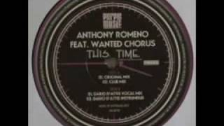 Anthony Romeno feat  Wanted Chorus   This Time